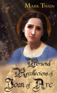 Personal Recollections of Joan of Arc Book Cover