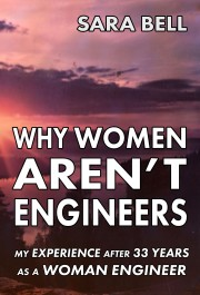 Why Women Aren't Engineers - A Book on Workplace Bullying Examples